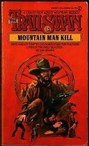 Mountain Man Kill (The Trailsman #3)