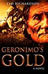 Geronimo's Gold (Matt Hawkins Series, #3)