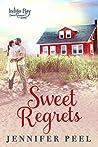Sweet Regrets (Indigo Bay Sweet Romance Series, #5)