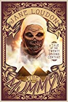 The Mummy! A Tale of the Twenty-Second Century