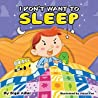 I Don't want to Sleep