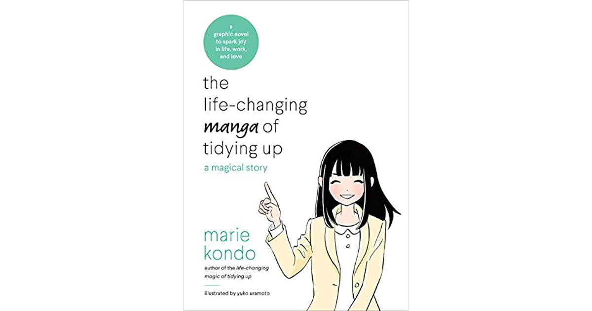 the life changing manga of tidying up a magical story by marie kond. Black Bedroom Furniture Sets. Home Design Ideas
