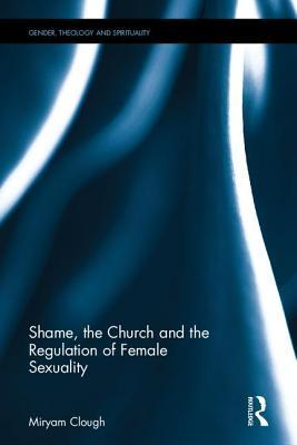 Shame, the Church and the Regulation