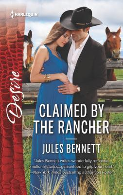 Claimed by the Rancher by Jules Bennett