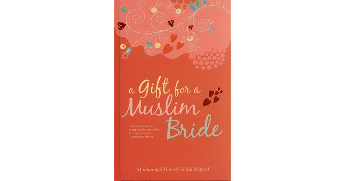 A Gift For A Muslim Bride By Muhammad Haneef Abdul Majeed
