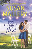 You Say It First: A Small-Town Wedding Romance (Happily Inc, #1)
