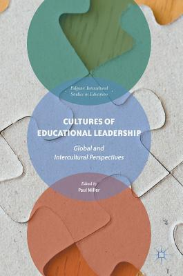 Cultures of Educational Leadership Global and Intercultural Perspectives