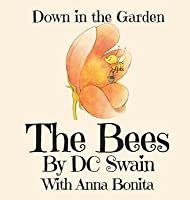 The Bees: Down in the Garden
