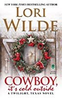 Cowboy, It's Cold Outside (Twilight, Texas, #8)