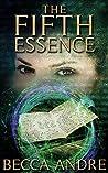 The Fifth Essence (The Final Formula, #5)