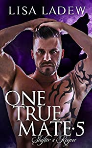 Shifter's Rogue  (One True Mate, #5)