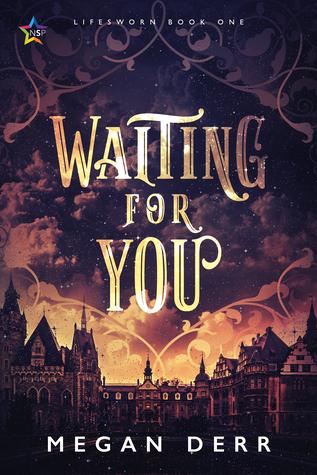 Waiting for You (Lifesworn #1)