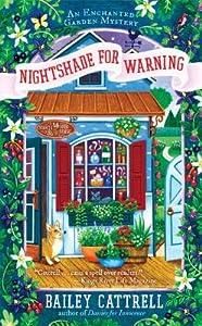 Nightshade for Warning (Enchanted Garden Mystery, #2)