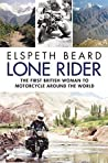 Book cover for Lone Rider: The First British Woman to Motorcycle Around the World