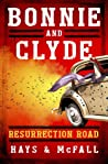 Bonnie and Clyde: Resurrection Road (Book 1)