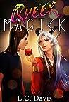 Queer Magick (Queer Magick, #1)