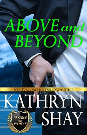 Above and Beyond (To Serve and Protect #1)