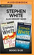 Stephen White Alan Gregory Series: Books 19-20: Line of Fire Compound Fractures