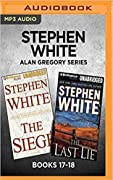 Stephen White Alan Gregory Series: Books 17-18: The Siege The Last Lie
