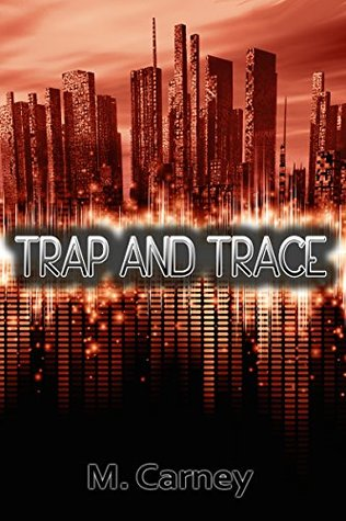 Trap and Trace