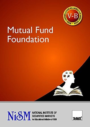 Mutual Fund Foundation (2017 Edition-Updated till September 2016)