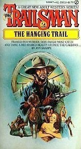 The Hanging Trail (The Trailsman #2)