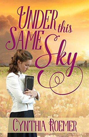 Under This Same Sky (Prairie Sky, #1)
