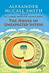 The House of Unexpected Sisters (No. 1 Ladies' Detective Agency #18) - Alexander McCall Smith