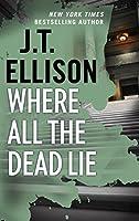 Where All the Dead Lie: A Thrilling Suspense Novel (A Taylor Jackson Novel)
