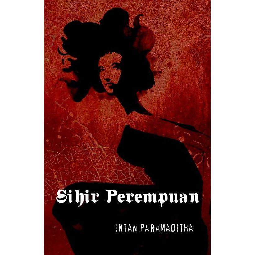sihir perempuan by intan paramaditha