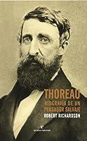 Thoreau: Biografía de un pensador salvaje