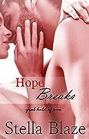 Hope Breaks (Hope Trilogy Book 1)