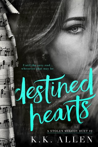 Destined Hearts (A Stolen Melody Duet, #2)