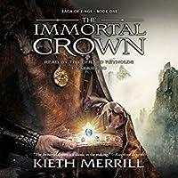 The Immortal Crown (Saga of Kings, #1)