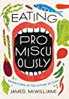Eating Promiscuously by James McWilliams