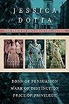 The Price of Privilege Collection: Born of Persuasion / Mark of Distinction / Price of Privilege