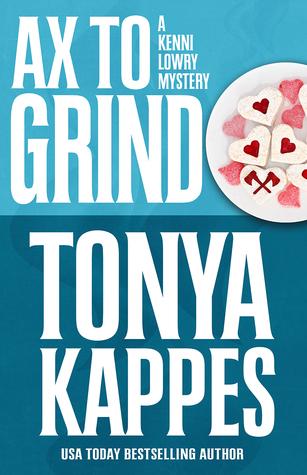 Ax To Grind (Kenni Lowry #3)