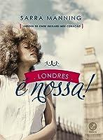 Londres É Nossa!