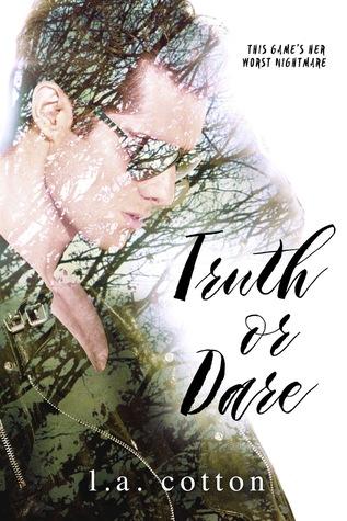 Truth or Dare by L.A. Cotton