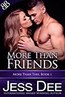More Than Friends (More Than This Book 1)