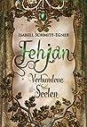 Fehjan - Verbundene Seelen by Isabell Schmitt-Egner
