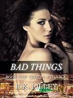 Bad Things (Tristan & Danika, #1)