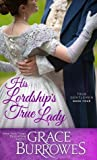 His Lordship's True Lady (True Gentlemen, #4)