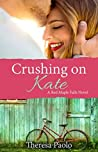 Crushing on Kate (Red Maple Falls #2)