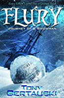 Flury: Journey of a Snowman (A Science Fiction Adventure)