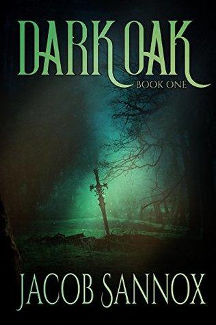Dark Oak: Book One (Dark Oak #1)