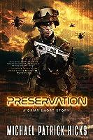 Preservation: A DRMR Short Story