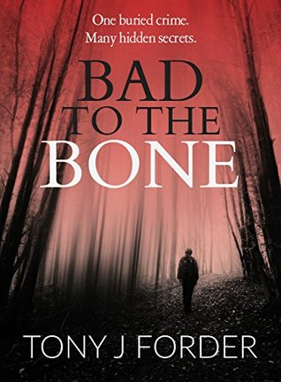 Bad to the Bone (DI Bliss, #1)