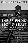 The Splendid Blond Beast by Christopher Simpson