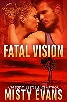 Fatal Vision (Shadow Force International, #5)